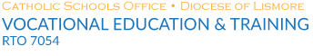 VET | Diocese of Lismore Catholic Schools Limited RTO 45649 - Vocational Education and Training